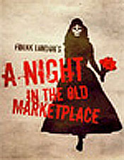 A Night in the Old Marketplace Poster