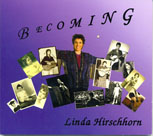 Linda Hirschhorn Becoming Album