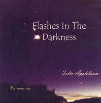 Talia Applebaum Flashes in the Darkness